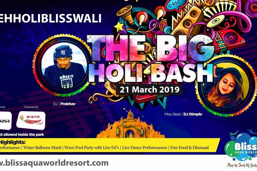 THE BIG HOLI BASH-2019